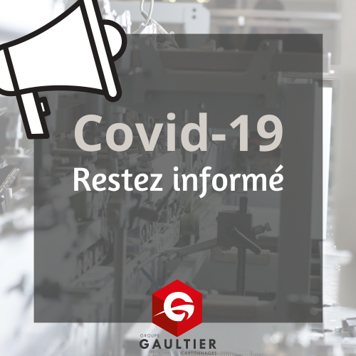 Groupe Gaultier Cartonnages - mesures - covid-19 - informations