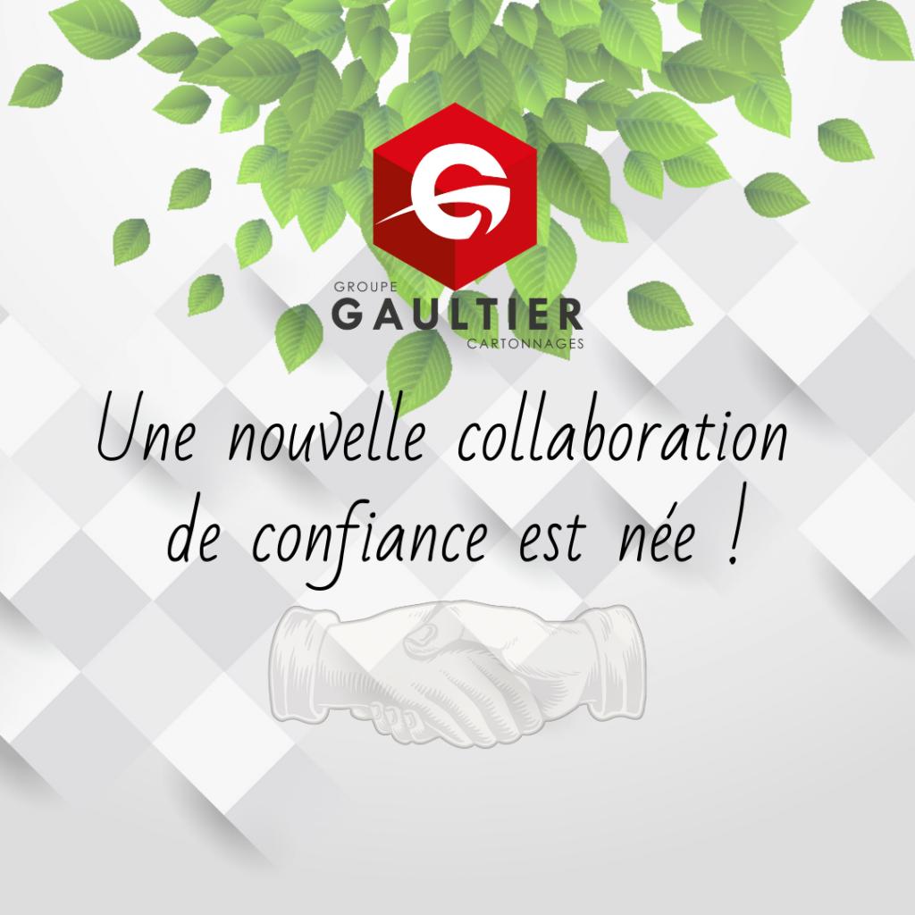 Une nouvelle collaboration - Groupe Gaultier Cartonnages